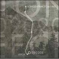 Long Distance Calling / Leech - 090208