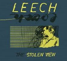 Leech - The Stolen View