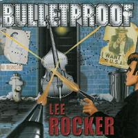 Lee Rocker - Bulletproof