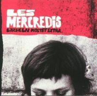 Les Mercredis - Lächeln Kostet Extra