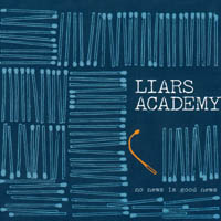 Liars Academy - No News Is Good News
