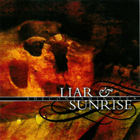 Liar / Sunrise - Decontaminate
