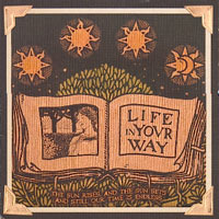 Life In Your Way - The Sun Rises And The Sun Sets