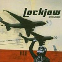 Lockjaw - Arrive And Escape
