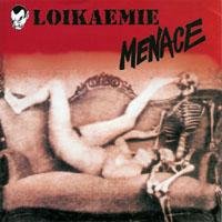 Loikaemie / Menace - Split