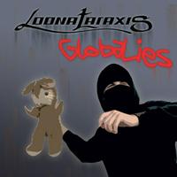 Loonataraxis - Globalies