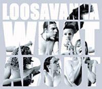 Loosavanna - What About