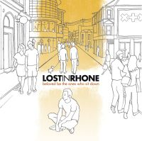 Lost In Rhone - Beloved Be The Ones Who Sit Down