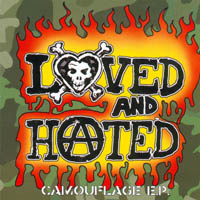 Loved And Hated - Camouflage E.P.