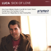 Luca - Sick Of Love