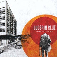 Lucerine Blue - Tales Of The Knife