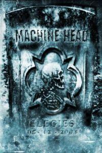Machine Head - Elegies DVD