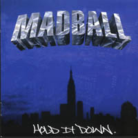 Madball - Hold It Down