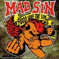 Mad Sin - God Save The Sin