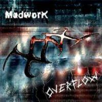 Madwork - Overflow