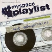 V/A - Myspace Playlist Vol. 1
