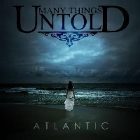 Many Things Untold - Atlantic