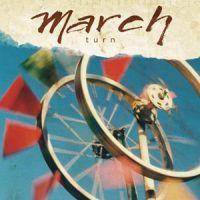 March - Turn