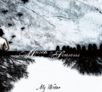 The March Of Seasons - My Winter