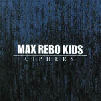 Max Rebo Kids - Ciphers