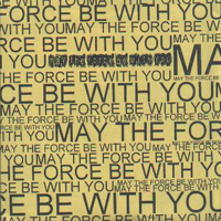 May The Force Be With You - Demo 2005