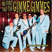 Me First And The Gimme Gimmes - Ruin Jonny\'s Bar Mitzvah