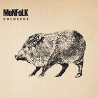 Menfolk - Colossus