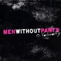 Men Without Pants - Naturally