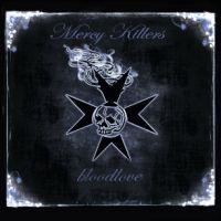 Mercy Killers - Bloodlove