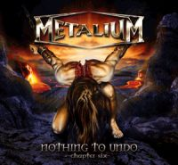 Metalium - Nothing To Undo