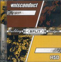 Misconduct / HSD - Building Bridges Split [EP]