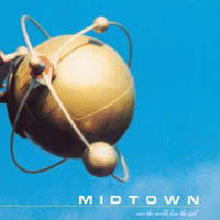 Midtown - Save The World, Lost The Girl