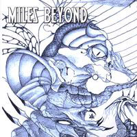 Miles Beyond - Join The Rock Revolution