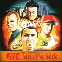 Millencolin - Pennybridge Pioneers
