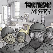 Misery/Toxic Narcotic - Split
