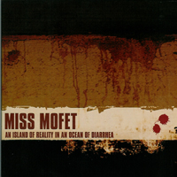 Miss Mofet  - Diarrhea