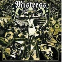 Mistress - In Disgust We Trust