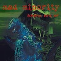 Mad Minority - Scratch, Bite, Hit