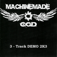 Machinemade God - Demo