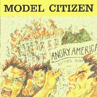 Model Citizen - Angry America