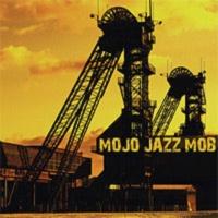 Mojo Jazz Mob - Westfalenwalze