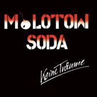 Molotow Soda - Keine Träume [Re-Release]