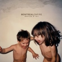 Montreal On Fire - Decline & Fall