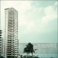 Monuments - The Conquered Beat Pulse