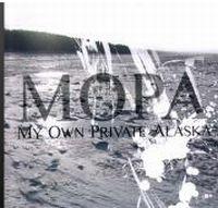 My Own Private Alaska - My Own Private Alaska