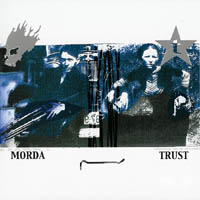 Morda / Trust - s/t