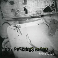 Most Precious Blood - Nothing In Vain
