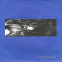 Mournful - s/t