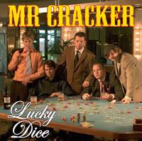 Mr Cracker - Lucky Dice
