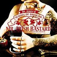 Mr. Irish Bastard - St. Mary\'s School Of Drinking